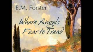 Where Angels Fear to Tread (FULL Audiobook) - part (1 of 3)