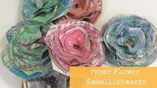 Watercolor Flowers using Book Pages, Easy DIY Paper Embellishments, A Paper Craft