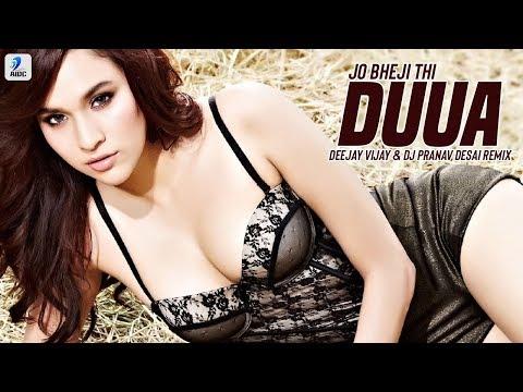 Jo Bheji Thi Duaa (Remix) | Deejay Vijay X DJ Pranav Desai