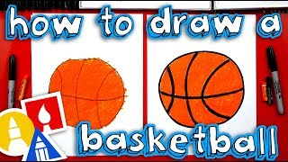 How To Draw A Basketball   For Young Artists!
