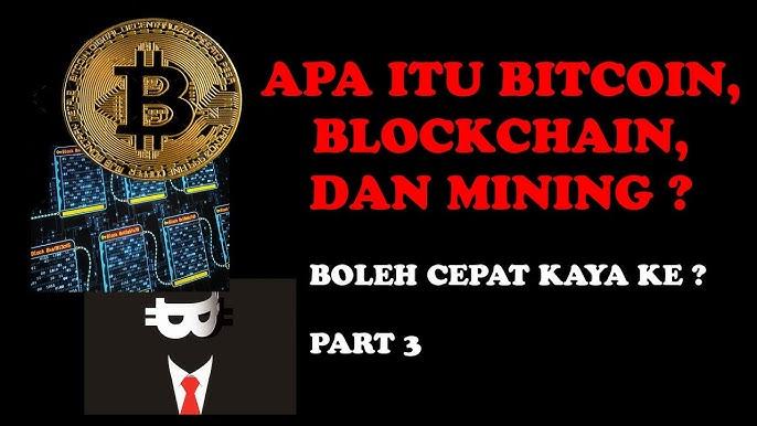 apa itu mining bitcoin)