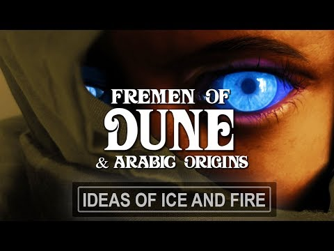 The Fremen of Dune | Deep Exploration | Arabic Origins