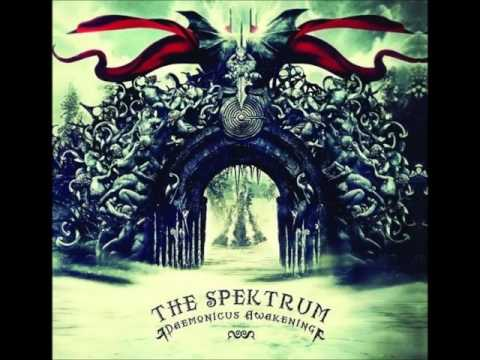 The Spektrum ‎- Daemonicus Awakening (ALBUM STREAM)
