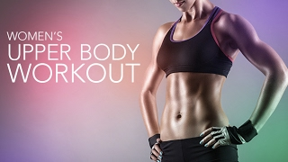 Women's Upper Body Workout (CHEST, BACK, ARMS & SHOULDERS!!)