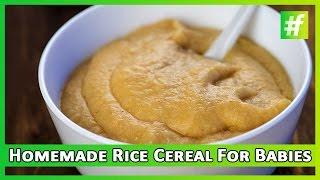 #fame food - 10 Min Homemade Rice Cereal for Babies |  Nameeta Sohoni