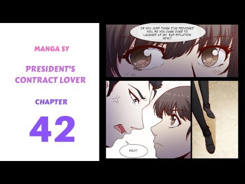 President's Contract Lover Chapter 42-Lover's Contract