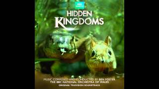 Ben Foster - Life taken from Hidden Kingdoms (Official Soundtrack Video)