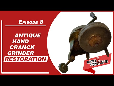 Antique hand crank grinder restoration