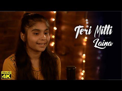 Download Lagu  Teri Mitti - Laina Ahlawat | Female Version | Kesari | Akshay Kumar & Parineeti Chopra | B Praak 4K Mp3 Free