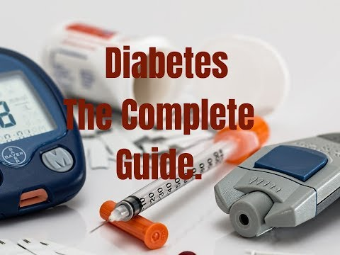 Diabetes - The Complete Guide