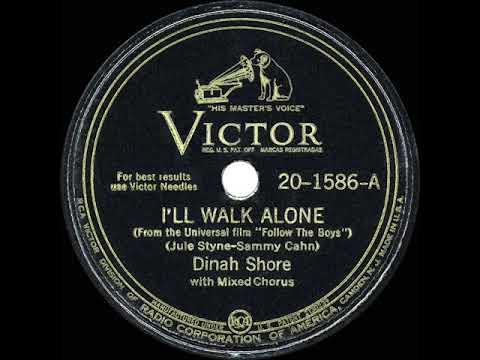 Download 1944 HITS ARCHIVE: I'll Walk Alone - Dinah Shore (a cappella) (a #1 record)