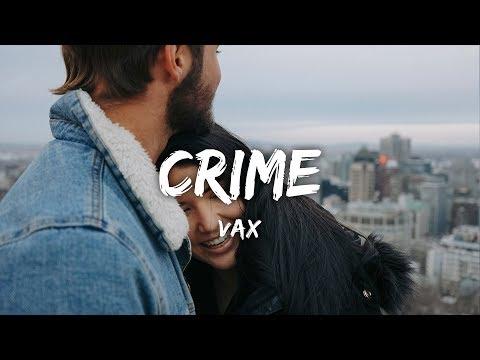 VAX - Crime ft. Teddy Sky