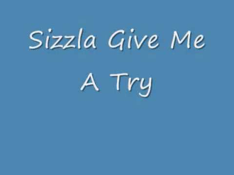 Sizzla Give Me A Try
