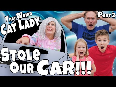 That Weird Cat Lady STOLE OUR CAR!!! What Happened Part 2