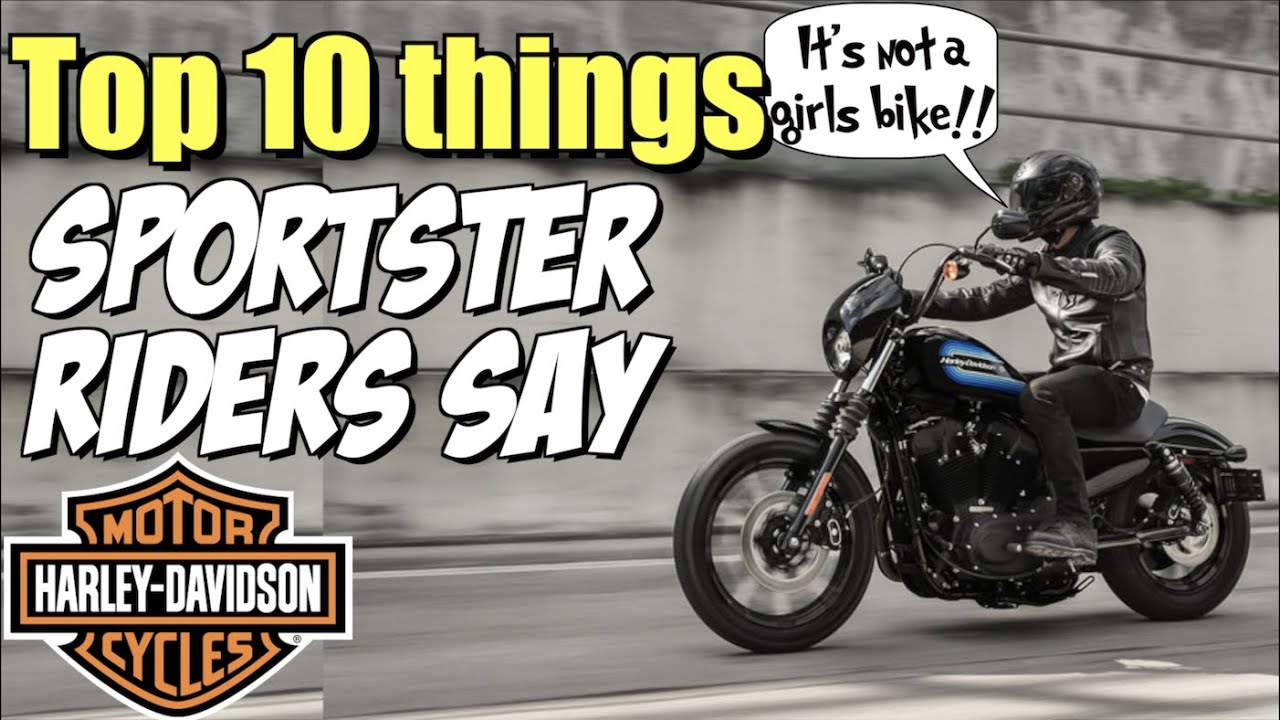 Top 10 things every Harley Sportster guy says