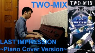 TWO-MIX 12th Single 「LAST IMPRESSION」 新機動戦記ガンダムW「ENDLES...