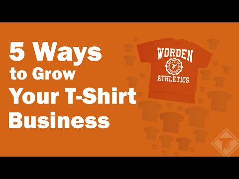 5 Ways To Grow Your T Shirt Business