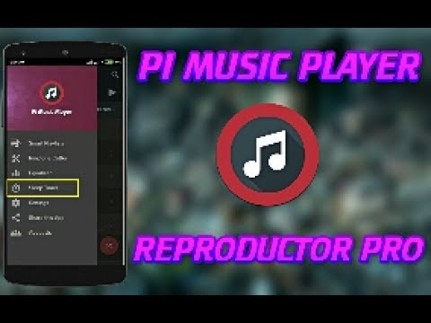 REPRODUCTOR DE MUSICA PRO PARA ANDROID | PI Music Player