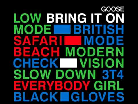 Bring It On - GOOSE (mixed Tape)