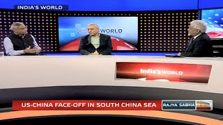 India's World – US-China face-off in South China sea