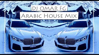 Arabic House Mix 2015 #18 (DJ OMAR FG)