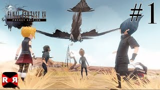 FINAL FANTASY XV POCKET EDITION - iOS / Android - Walkthrough Gameplay Part 1