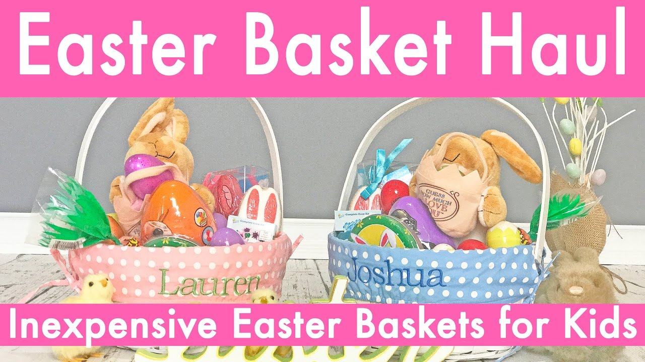Easter basket haul inexpensive easter basket ideas for kids 2017 easter basket haul inexpensive easter basket ideas for kids 2017 negle