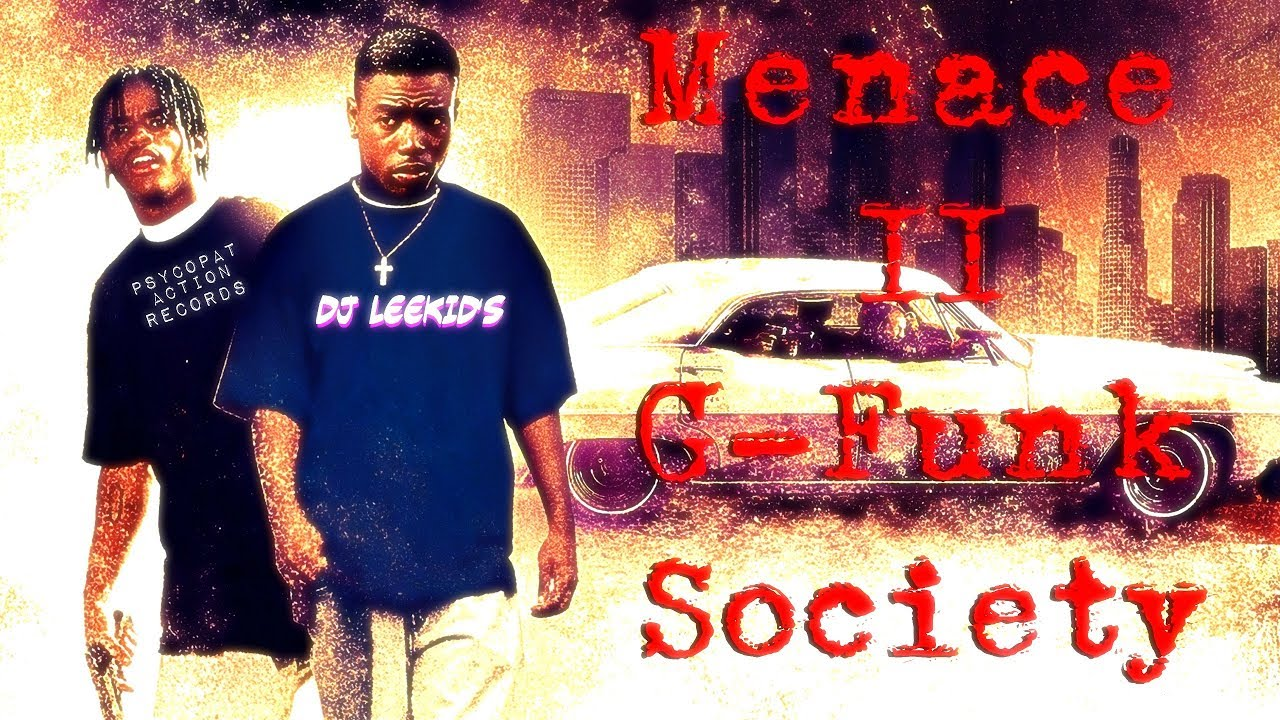 Download MENACE II G-FUNK SOCIETY