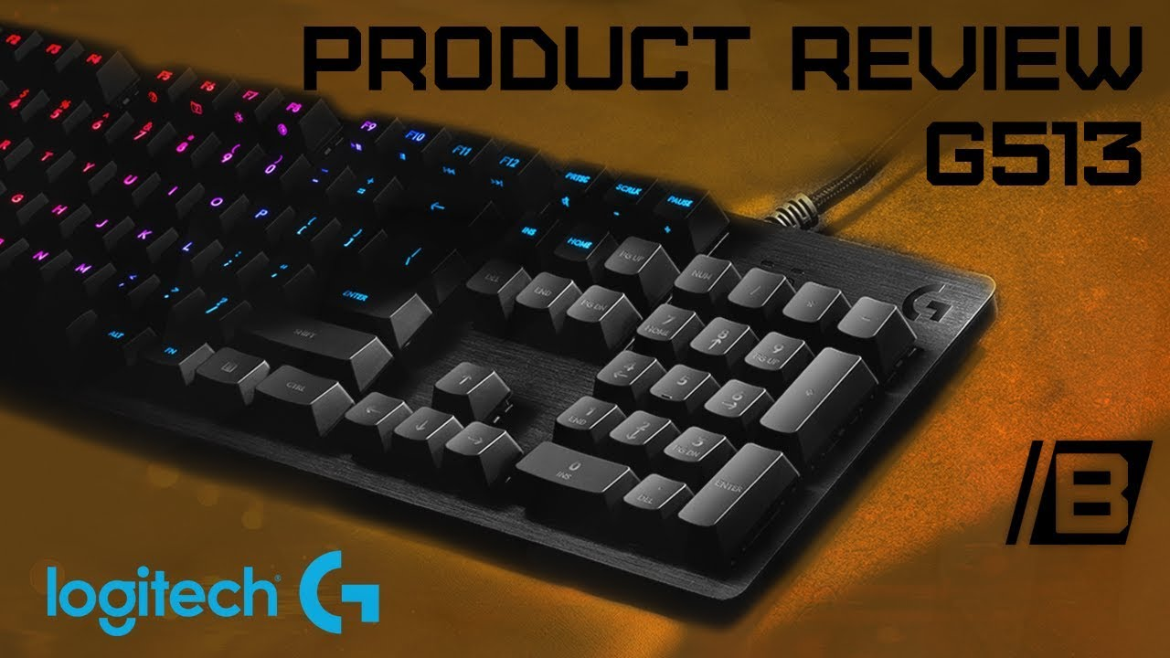 277d9f7de6c Logitech G513 mechanical keyboard personal impressions - Product review -  #ad #sponsored