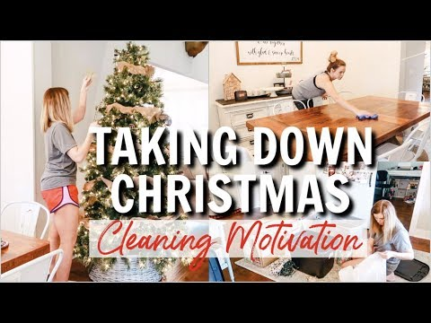 TAKING DOWN CHRISTMAS MOTIVATION | ULTIMATE CLEAN WITH ME 2019