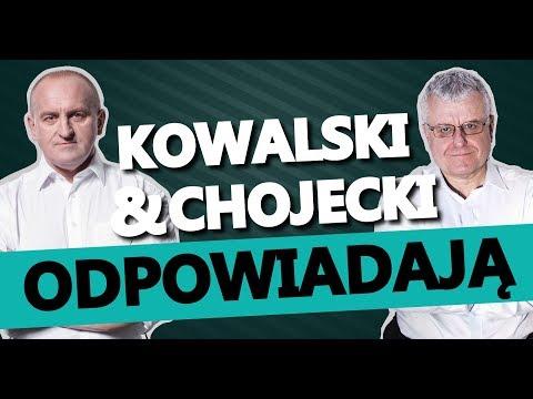 Kowalski & Chojecki ODPOWIADAJĄ 21052018