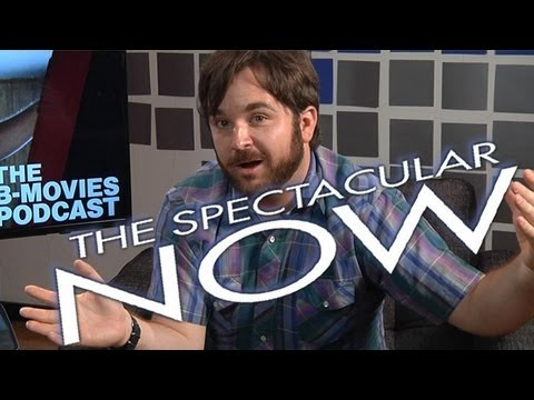 THE SPECTACULAR NOW w Dir. James Ponsoldt BMovies