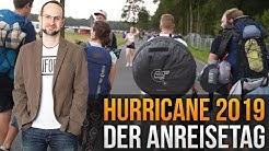 Hurricane 2019: Der Anreisetag