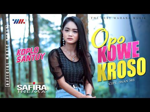 safira-inema---lagu-jawa-koplo-santuy-|-opo-kowe-kroso-[official-music-video]-the-best-wahana-musik