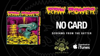 Watch Raw Power No Card video