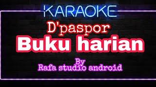 "Download D'paspor ""buku harian"" karaoke tanpa vokal cover fl studio mobile"