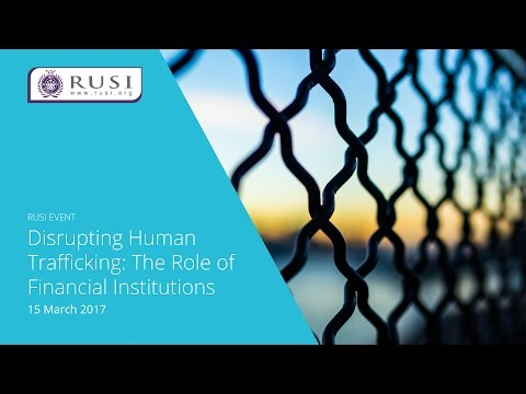 Disrupting Human Trafficking: The Role of Financial Institutions