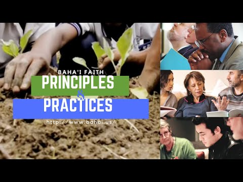 Baha'i Faith - Principles and Practices