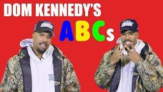 Dom Kennedy's ABCs