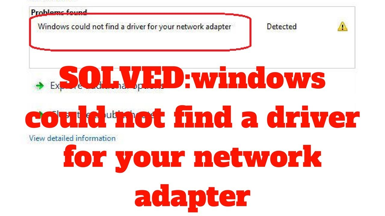 windows did not detect properly installed network adapter windows 7