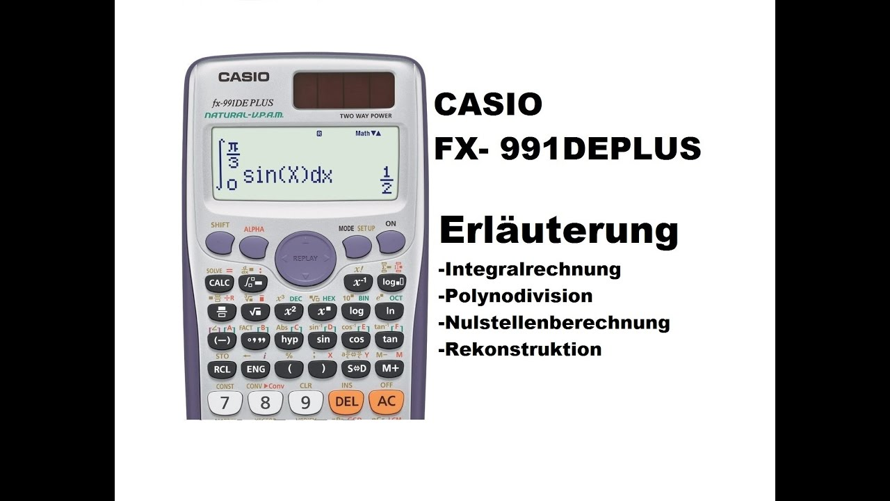 casio fx 991de plus taschenrechner erl uterung f r abitur. Black Bedroom Furniture Sets. Home Design Ideas