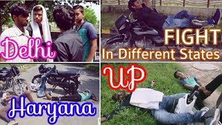 Fight in Different States || U.P vs Delhi vs Haryana || VinesWaley