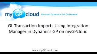 GL Transaction Imports Using Integration Mgr in Dynamics GP