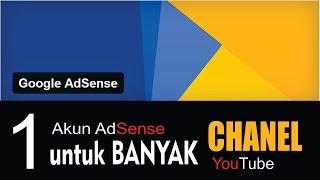 Bolehkah 1 Akun Adsense Untuk Banyak Chanel Youtube?? - Youtube Adsense