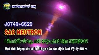 Phát hiện ngôi sao Neutron lớn nhất vũ trụ J0740+6620   Khoa học vũ trụ - Top thú vị  