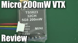 Mini 5.8GHz 200mW FPV video transmitter review