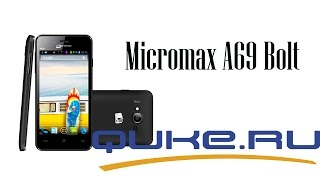 Micromax A69 Bolt обзор