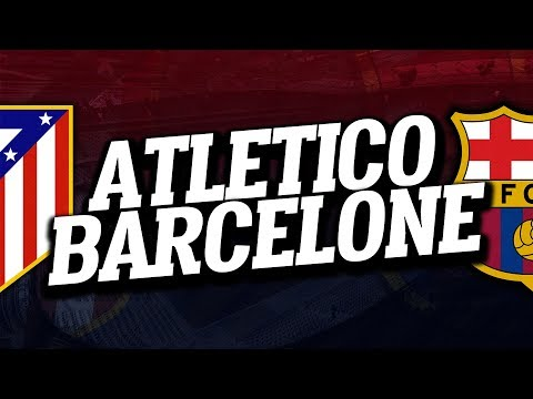 🔴 DIRECT  LIVE : ATLETICO MADRID  FC BARCELONE  Club House