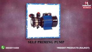 Centrifugal And Submersible Pump by Trident Products, Rajkot