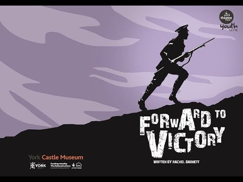 Forward To Victory - York Castle Museum